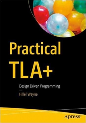 Download Practical TLA+ free book as pdf format