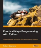 Book Practical Maya Programming with Python free