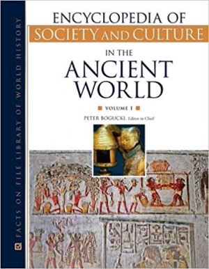 Download Encyclopedia of Society and Culture in the Ancient World (Encyclopedia of Society & Culture in the Ancient World) free book as pdf format