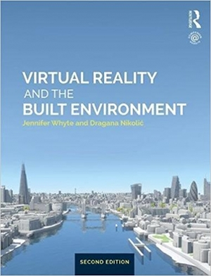 Download Virtual Reality and the Built Environment, Second Edition free book as pdf format