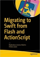 Book Migrating to Swift from Flash and ActionScript free
