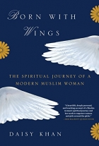 Book Born with Wings: The Spiritual Journey of a Modern Muslim Woman free