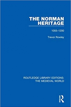 Download The Norman Heritage: 1055-1200 free book as epub format