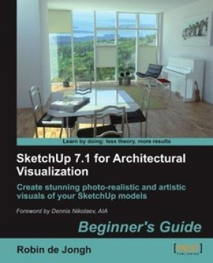 Download SketchUp 7.1 for Architectural Visualization: Beginner's Guide free book as pdf format