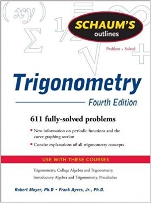 Download Schaum's Outline of Trigonometry, 4th edition free book as pdf format