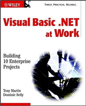 Download Visual Basic.NET at Work: Building 10 Enterprise Projects free book as pdf format
