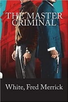 Book The Master Criminal free