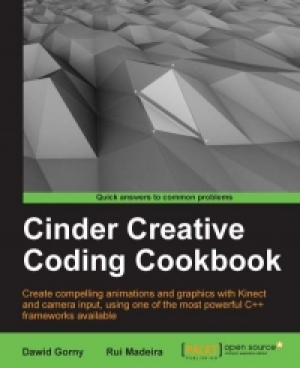 Download Cinder Creative Coding Cookbook free book as pdf format