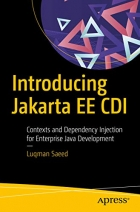 Book Introducing Jakarta EE CDI: Contexts and Dependency Injection for Enterprise Java Development free