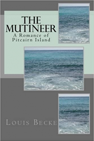 Download The Mutineer: A Romance of Pitcairn Island free book as epub format