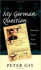 Book My German Question: Growing Up in Nazi Berlin free