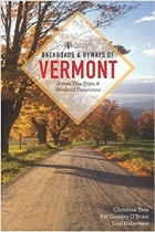 Backroads & Byways of Vermont, First Edition (Backroads & Byways)