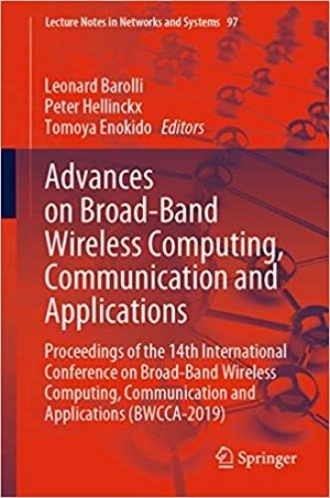 Download Advances on Broad-Band Wireless Computing, Communication and Applications: Proceedings of the 14th International Conference on Broad-Band Wireless Computing, ... Notes in Networks and Systems Book 97) free book as pdf format