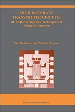 Download High Data Rate Transmitter Circuits: RF CMOS Design and Techniques for Design Automation (The Springer International Series in Engineering and Computer Science Book 747) free book as pdf format