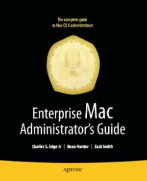 Download Enterprise Mac Administrator's Guide free book as pdf format
