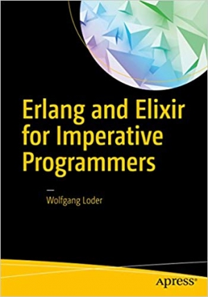 Download Erlang and Elixir for Imperative Programmers free book as pdf format