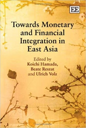 Download Towards Monetary and Financial Integration in East Asia free book as pdf format