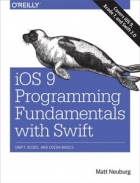 Book iOS 9 Programming Fundamentals with Swift free