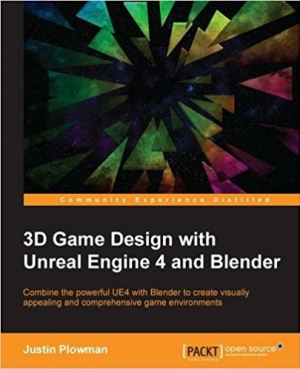 3d Game Design With Unreal Engine 4 And Blender Ebook Mobile Computing