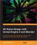 Book 3D Game Design with Unreal Engine 4 and Blender free