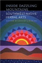 Book Inside Dazzling Mountains: Southwest Native Verbal Arts (Native Literatures of the Americas and Indigenous World Literatures) free