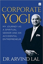 Book Corporate Yogi: My Journey as a Spiritual Seeker and an Accidental Entrepreneur free