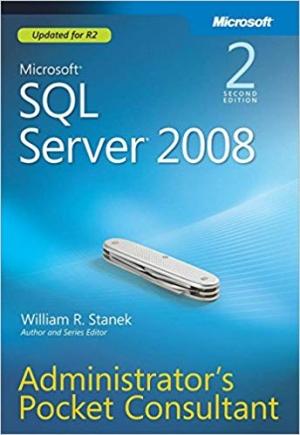 Download Microsoft SQL Server 2008 Administrator's Pocket Consultant: MS SQL Server 2008 Adm PC_p2 free book as pdf format