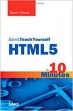 Sams Teach Yourself HTML5 in 10 Minutes (5th Edition) (Sams Teach Yourself -- Minutes)