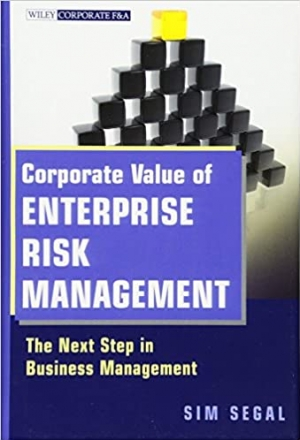 Download Corporate Value of Enterprise Risk Management: The Next Step in Business Management free book as pdf format