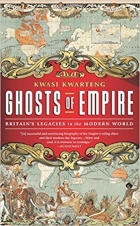 Book Ghosts of Empire: Britain's Legacies in the Modern World free