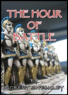 Book THE HOUR OF BATTLE free