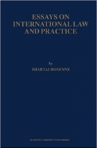 Essays on International Law and Practice