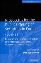 Prospectus for the Public Offering of Securities in Europe 2 Volume Hardback Set: Prospectus for the Public Offering of Securities in Europe: European ... Economic Area (Law Practitioner Series)