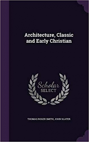 Download Architecture, Classic and Early Christian free book as pdf format
