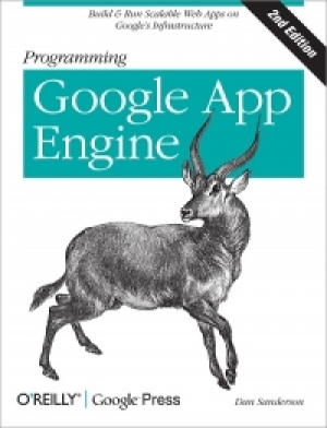 Download Programming Google App Engine, 2nd Edition free book as pdf format