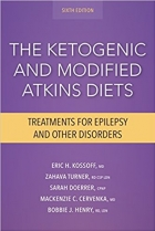 The Ketogenic and Modified Atkins Diets : Treatments for Epilepsy and Other Disorders, Sixth Edition