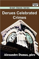 Derues Celebrated Crimes