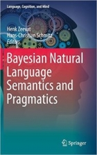 Book Bayesian Natural Language Semantics and Pragmatics free
