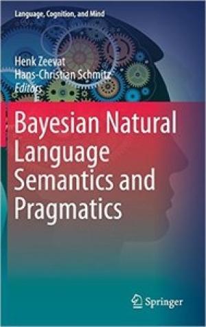 Download Bayesian Natural Language Semantics and Pragmatics free book as pdf format