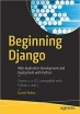 Book Beginning Django: Web Application Development and Deployment with Python free