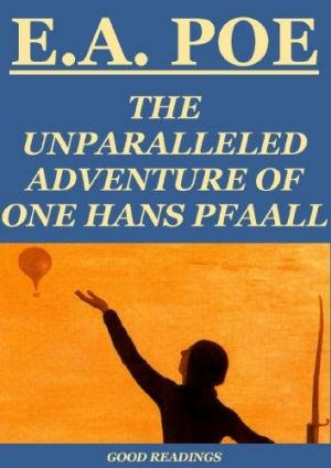 Download The Unparalleled Adventure of One Hans Pfaall free book as epub format