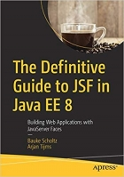 Book The Definitive Guide to JSF in Java EE 8: Building Web Applications with JavaServer Faces free