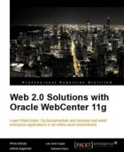 Book Web 2.0 Solutions with Oracle WebCenter 11g free