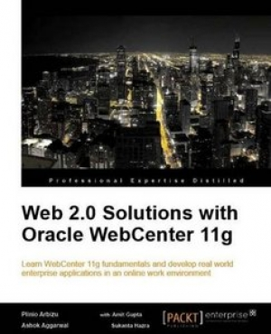 Download Web 2.0 Solutions with Oracle WebCenter 11g free book as pdf format