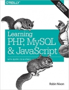 Book Learning PHP, MySQL & JavaScript, 4th Edition free