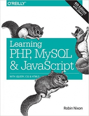 Download Learning PHP, MySQL & JavaScript, 4th Edition free book as pdf format