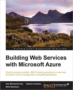 Download Building Web Services with Microsoft Azure free book as pdf format