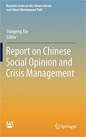 Download Report on Chinese Social Opinion and Crisis Management free book as pdf format
