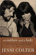 An Outlaw and a Lady A Memoir of Music, Life with Waylon, and the Faith that Brought Me Home