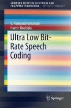 Ultra Low Bit-Rate Speech Coding